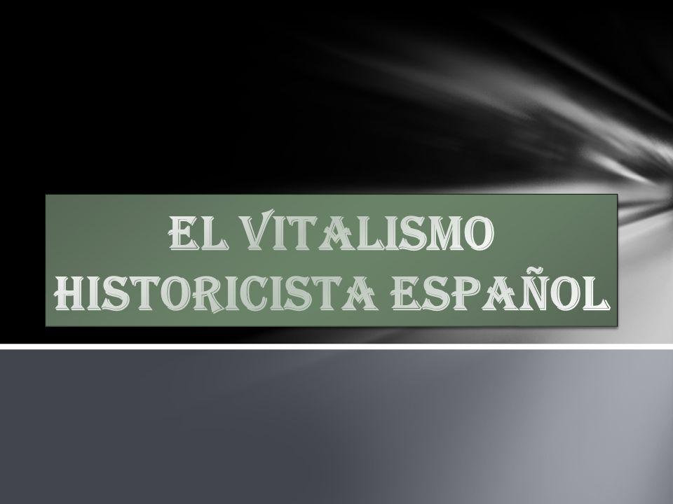 El vitalismo historicista Español