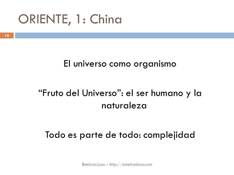 ORIENTE, 1: China El universo como organismo