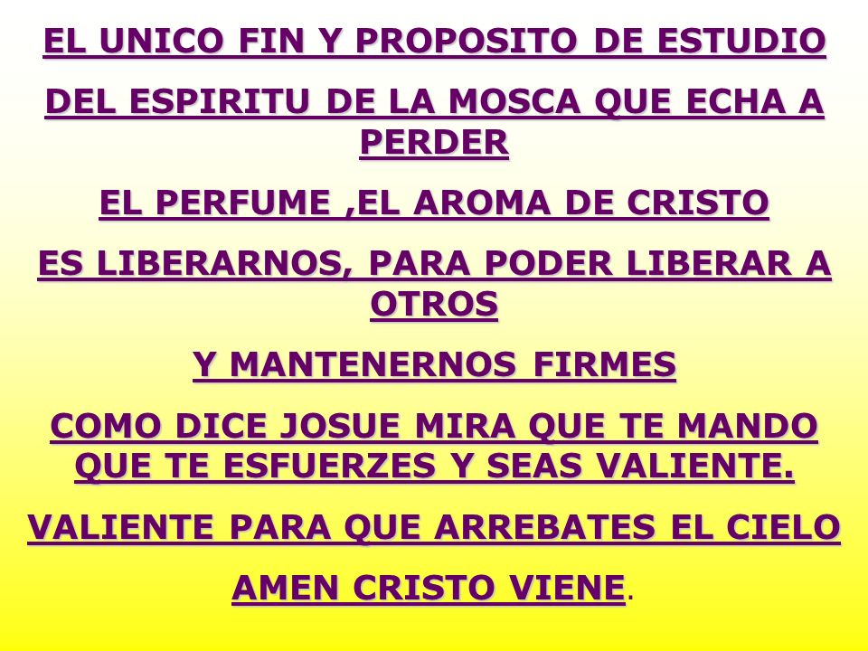 EL UNICO FIN Y PROPOSITO DE ESTUDIO