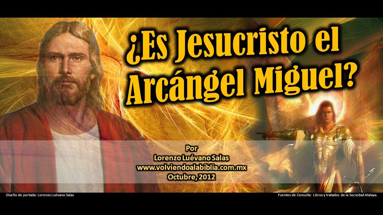 ¿Es Jesucristo el Arcángel Miguel