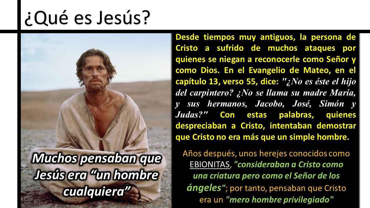 Muchos pensaban que Jesús era un hombre cualquiera