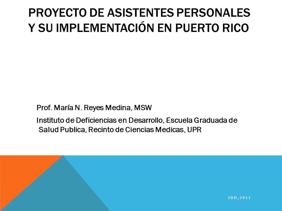 Proyecto de Asistentes Personales y su implementación en Puerto Rico