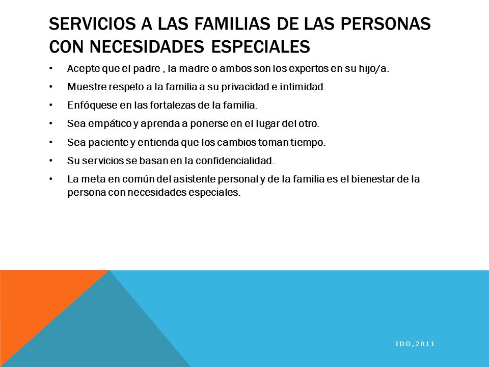 Servicios a las Familias de las personas con necesidades especiales