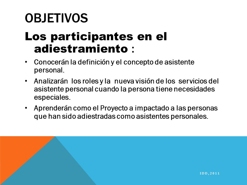 Objetivos Los participantes en el adiestramiento :