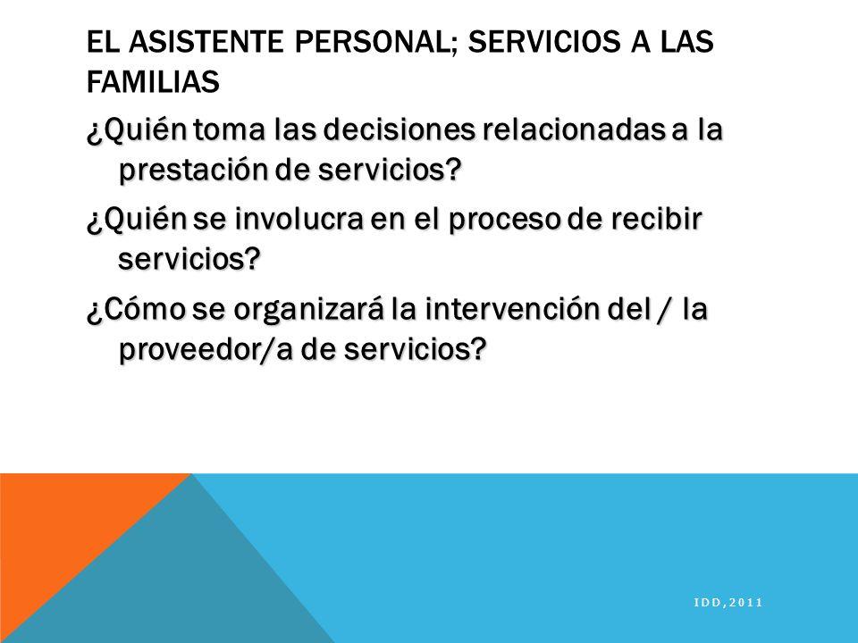 El Asistente Personal; Servicios a las Familias