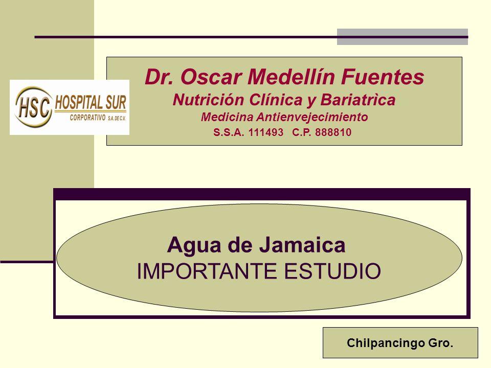 Dr. Oscar Medellín Fuentes Nutrición Clínica y Bariatrìca