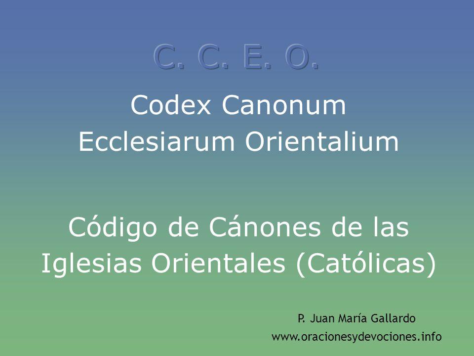 C. C. E. O. Codex Canonum Ecclesiarum Orientalium