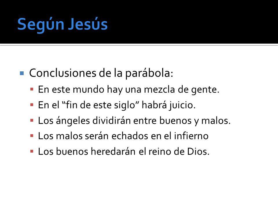 Según Jesús Conclusiones de la parábola: