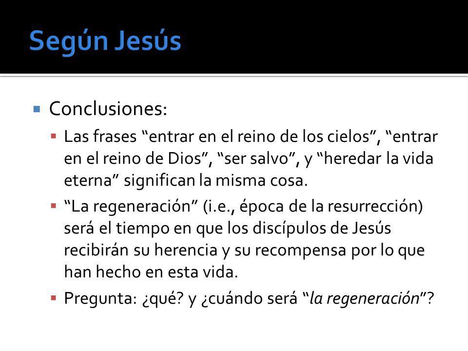 Según Jesús Conclusiones: