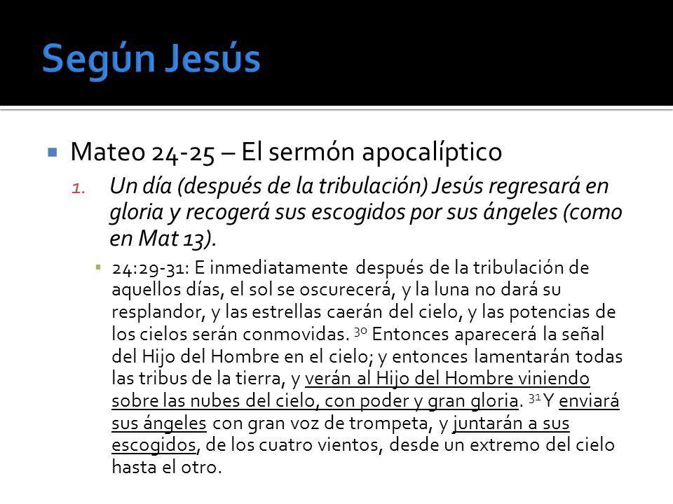 Según Jesús Mateo 24-25 – El sermón apocalíptico