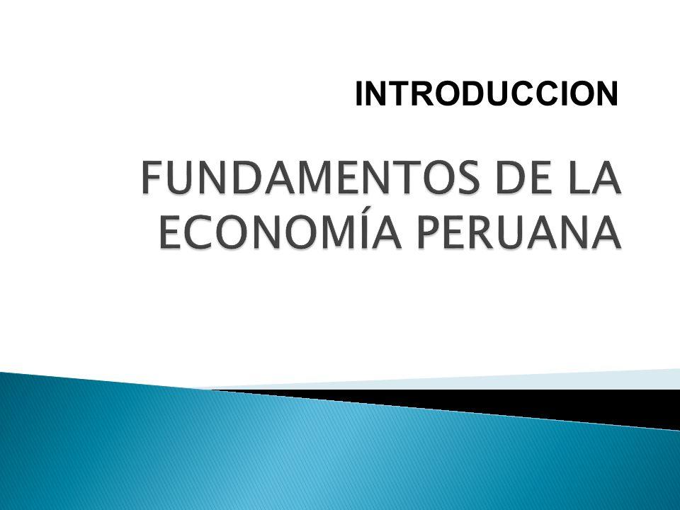 FUNDAMENTOS DE LA ECONOMÍA PERUANA