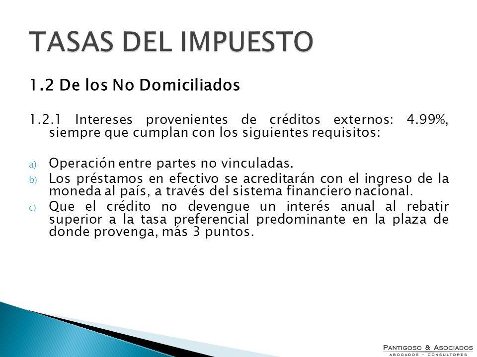 TASAS DEL IMPUESTO 1.2 De los No Domiciliados