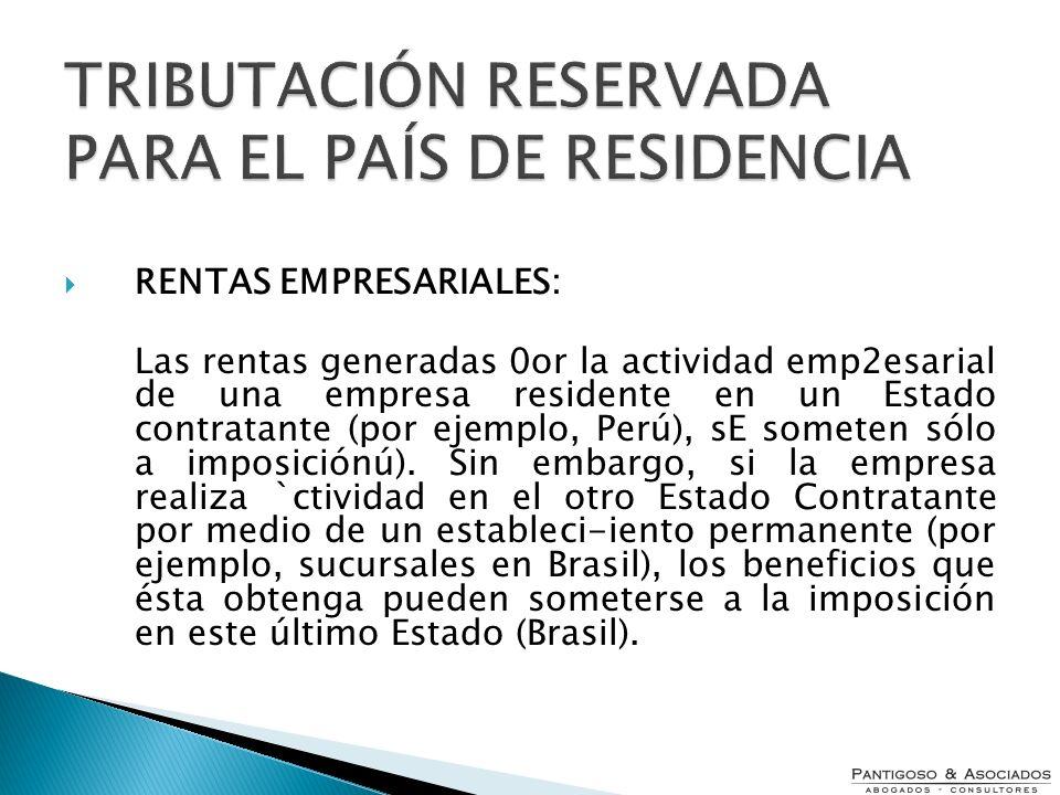 TRIBUTACIÓN RESERVADA PARA EL PAÍS DE RESIDENCIA