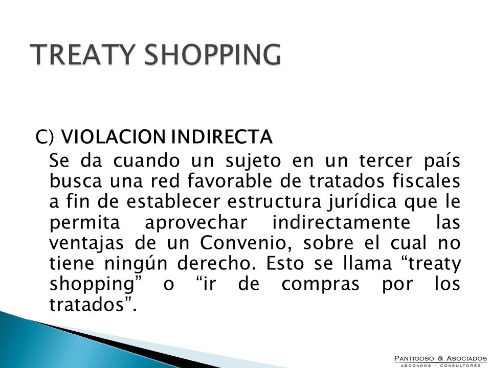 TREATY SHOPPING C) VIOLACION INDIRECTA
