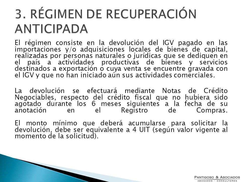 3. RÉGIMEN DE RECUPERACIÓN ANTICIPADA