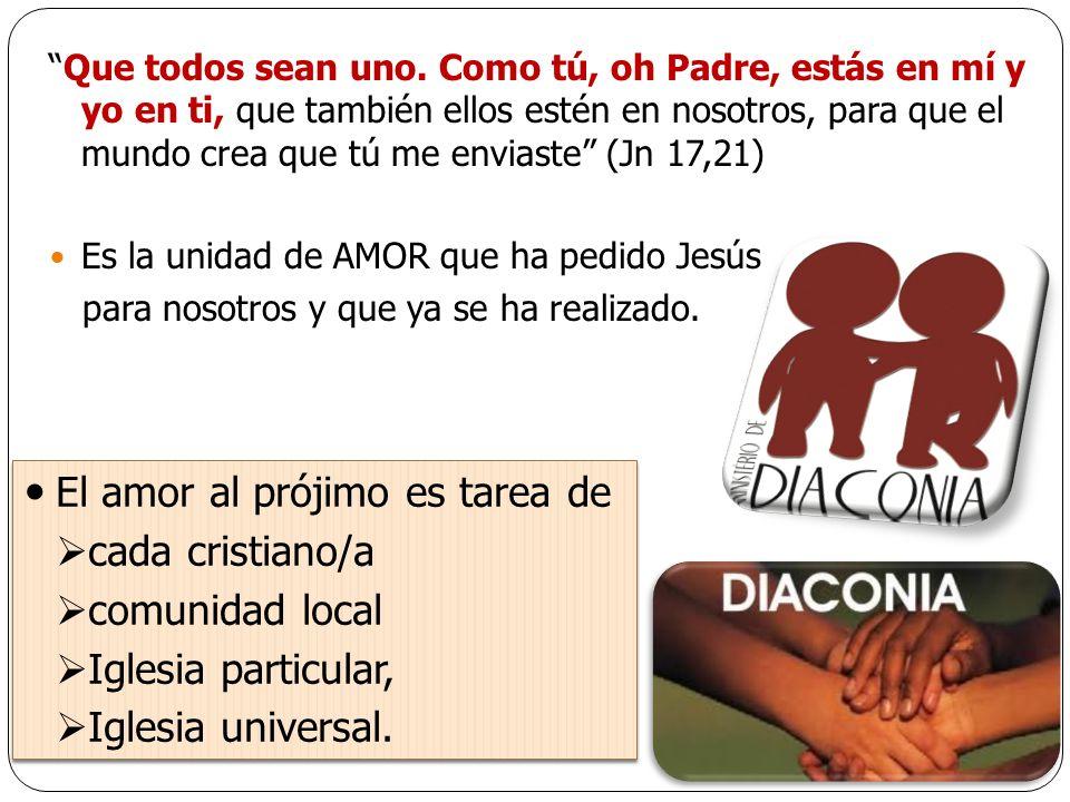 El amor al prójimo es tarea de cada cristiano/a comunidad local