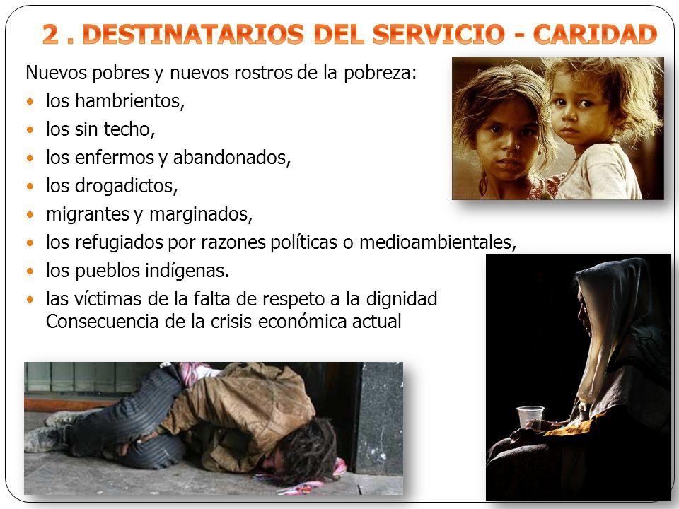 2 . DESTINATARIOS DEL SERVICIO - CARIDAD
