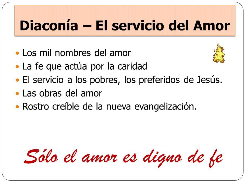 Diaconía – El servicio del Amor