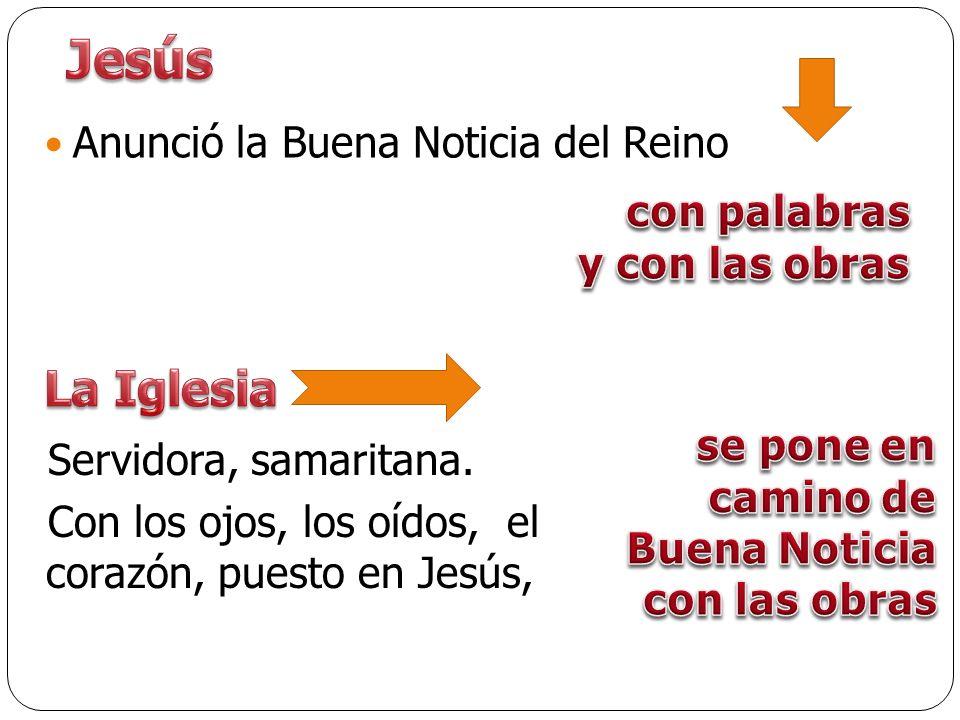 Jesús La Iglesia Anunció la Buena Noticia del Reino con palabras