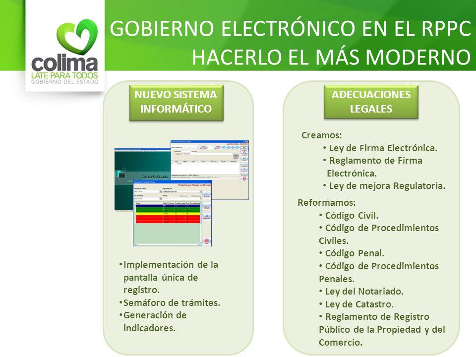 GOBIERNO ELECTRÓNICO EN EL RPPC HACERLO EL MÁS MODERNO