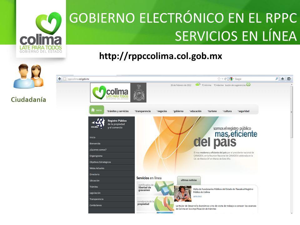 GOBIERNO ELECTRÓNICO EN EL RPPC SERVICIOS EN LÍNEA