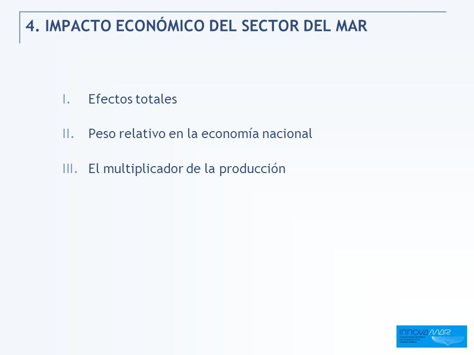 4. IMPACTO ECONÓMICO DEL SECTOR DEL MAR