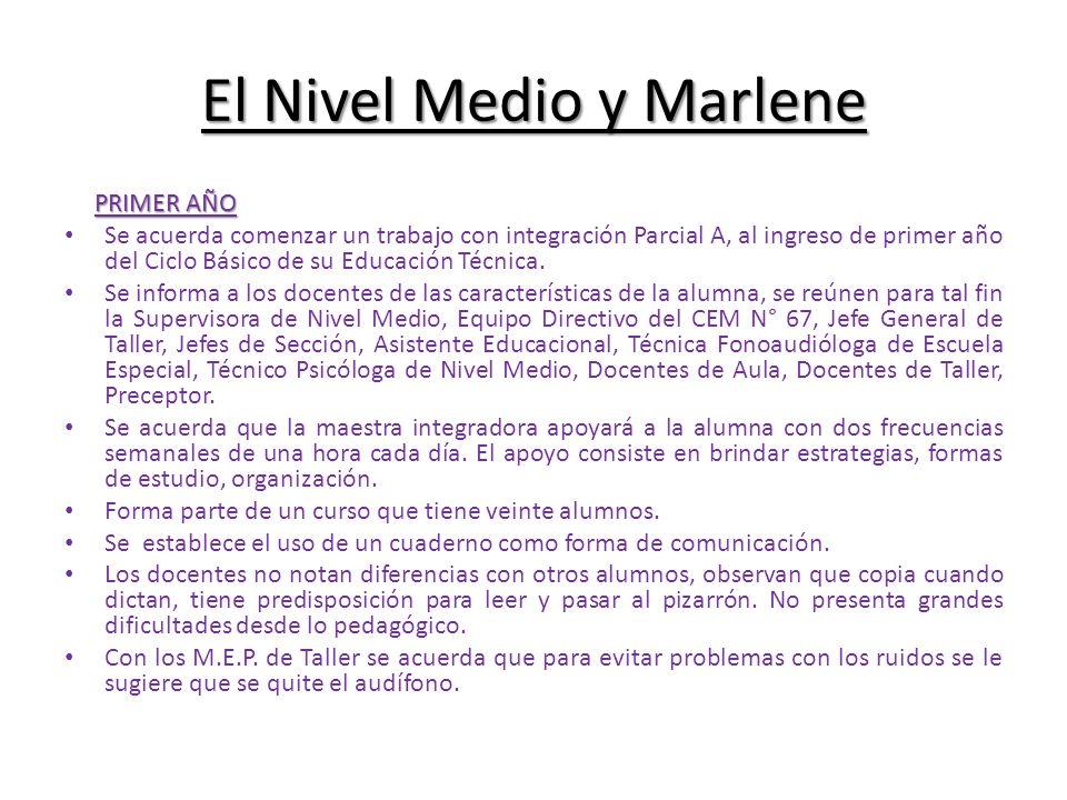 El Nivel Medio y Marlene
