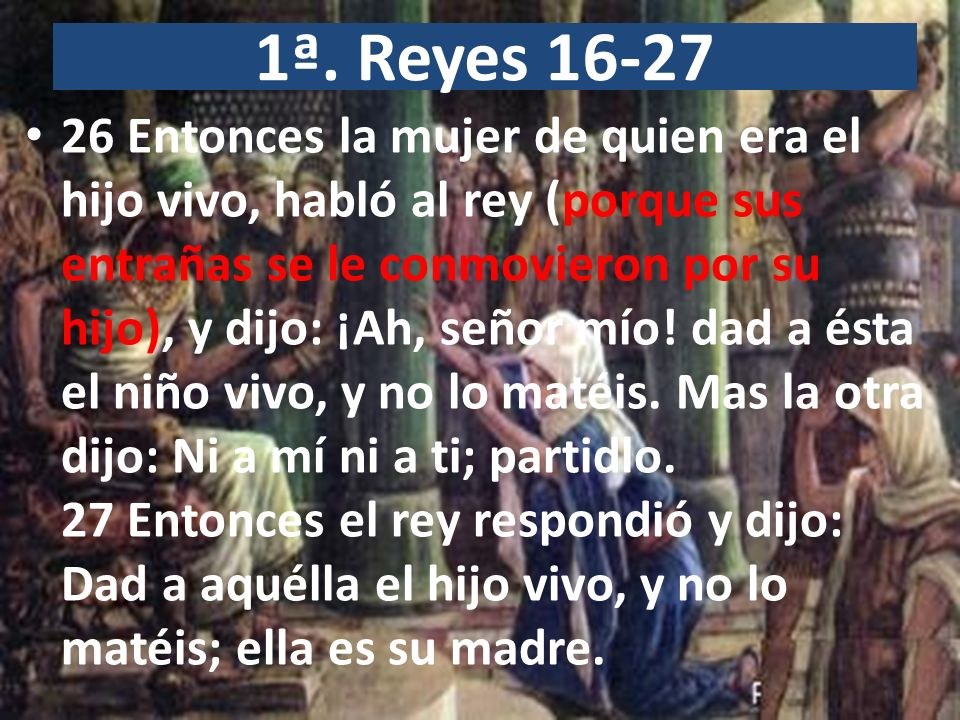 1ª. Reyes 16-27