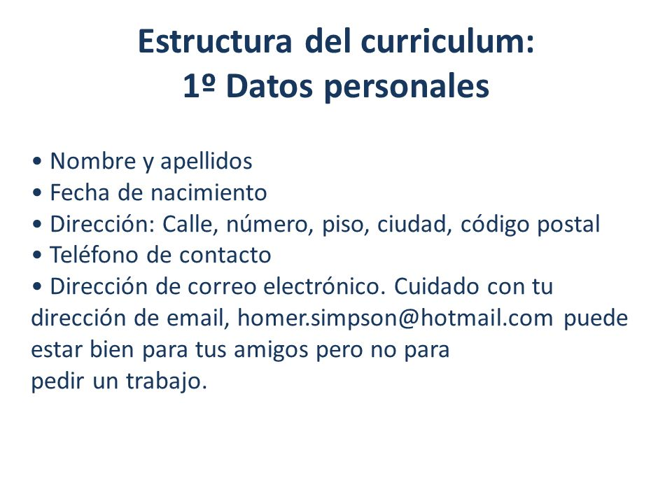 Estructura del curriculum: 1º Datos personales