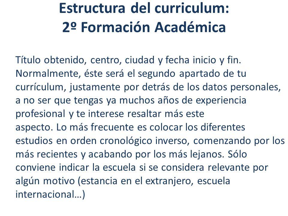 Estructura del curriculum: 2º Formación Académica