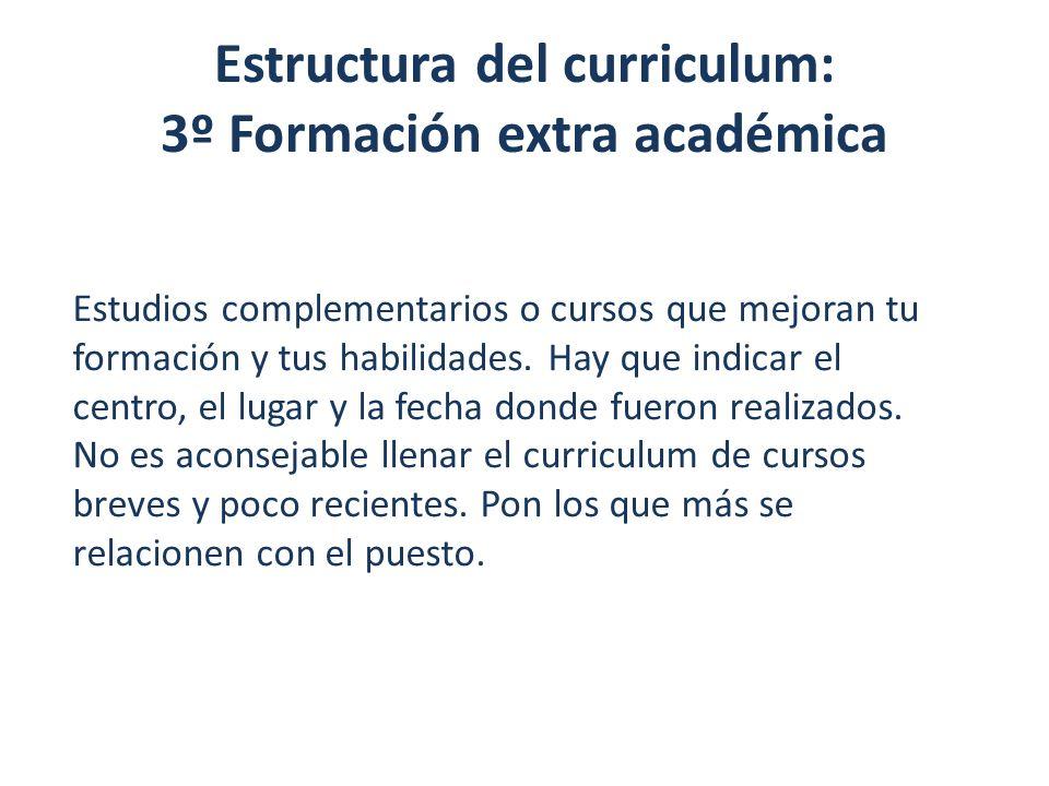 Estructura del curriculum: 3º Formación extra académica