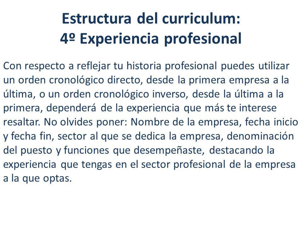 Estructura del curriculum: 4º Experiencia profesional