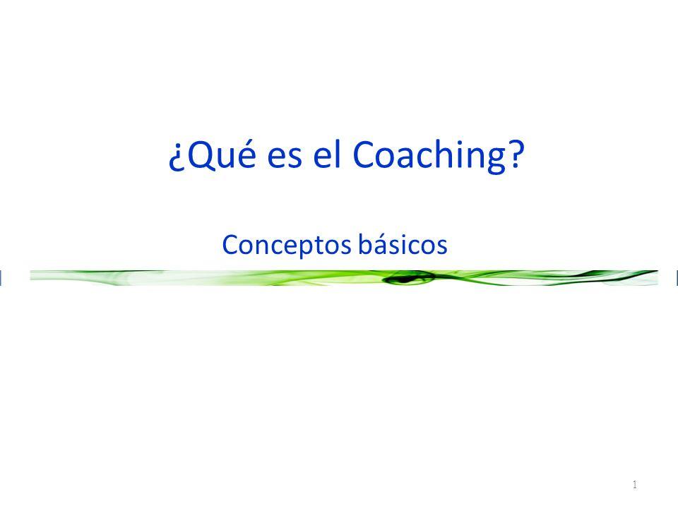 ¿Qué es el Coaching Conceptos básicos