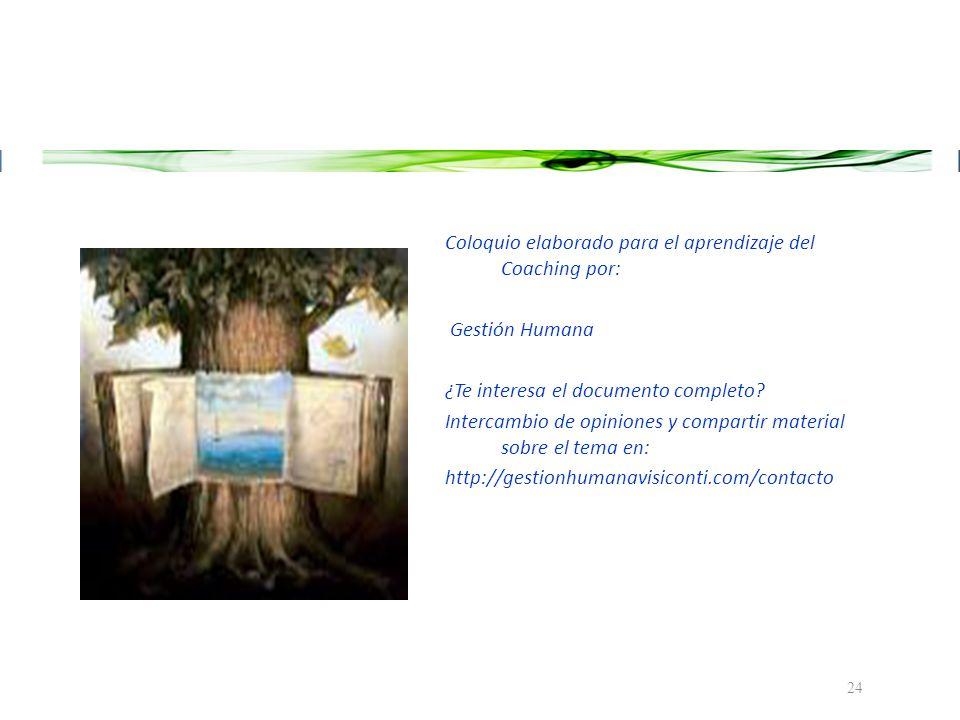 Coloquio elaborado para el aprendizaje del Coaching por: