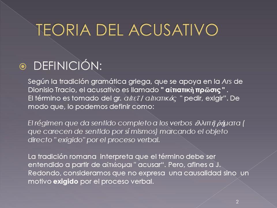 TEORIA DEL ACUSATIVO DEFINICIÓN: