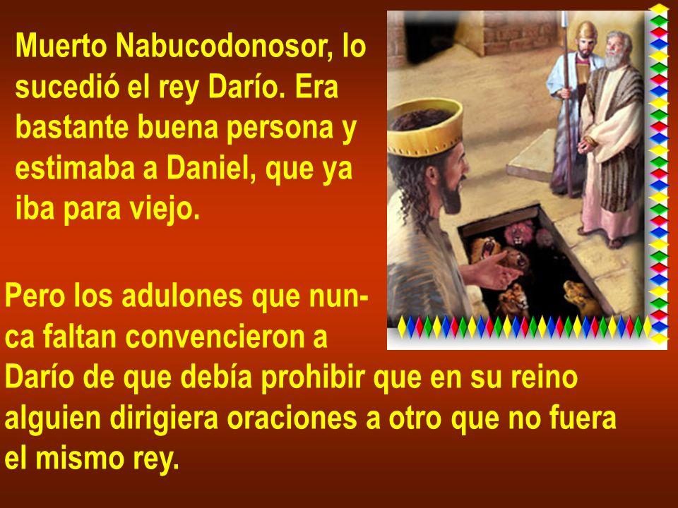 Muerto Nabucodonosor, lo