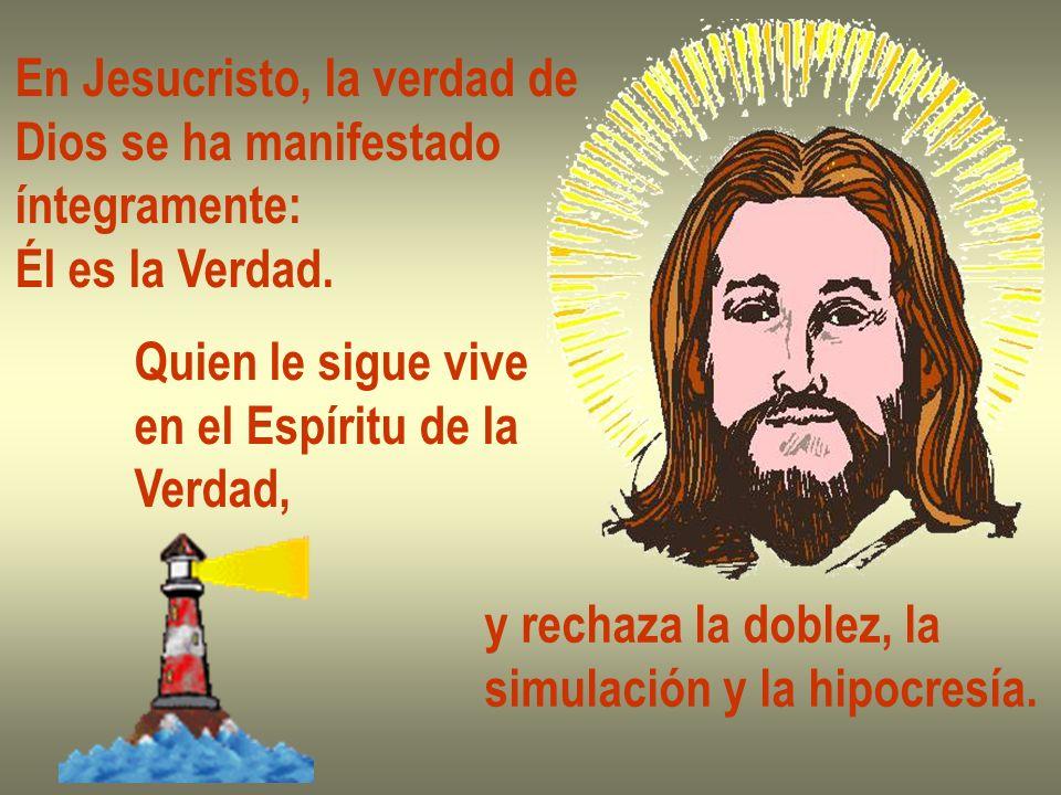 En Jesucristo, la verdad de