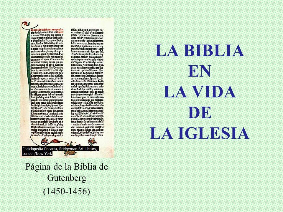LA BIBLIA EN LA VIDA DE LA IGLESIA