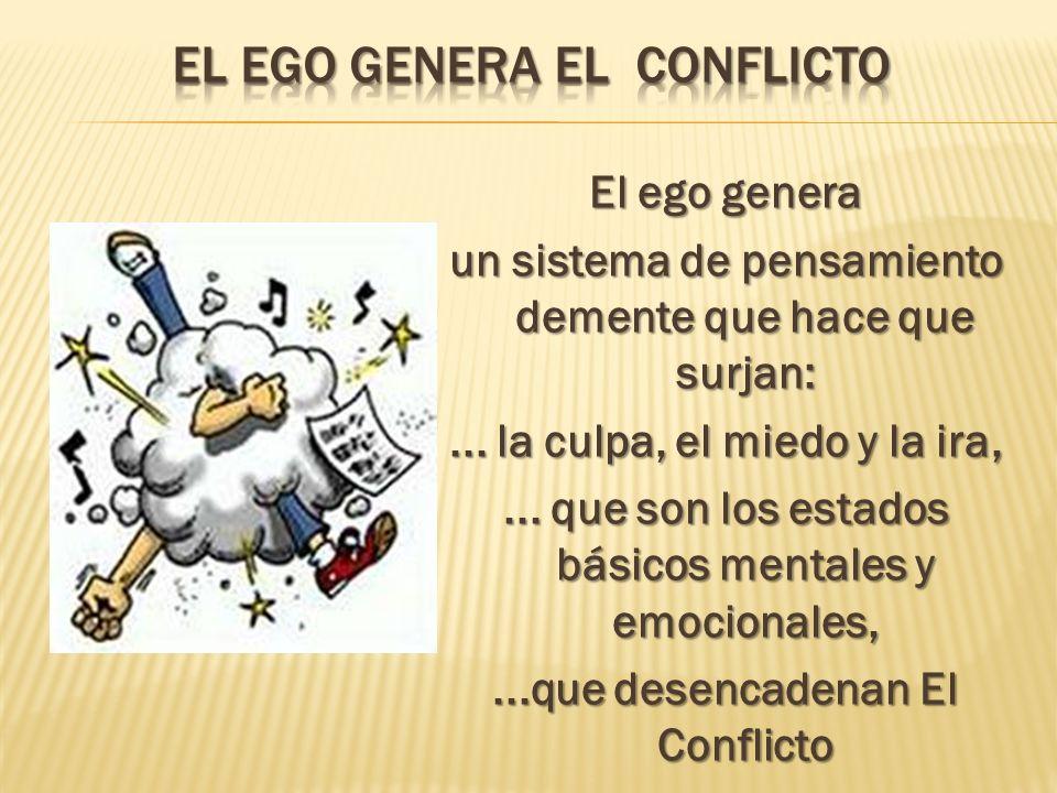El ego genera el conflicto
