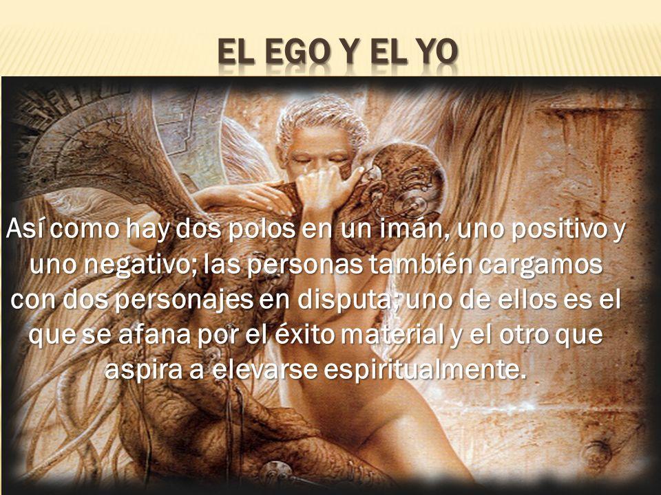 El Ego y El Yo