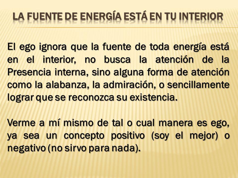 la fuente de energía está en tu interior