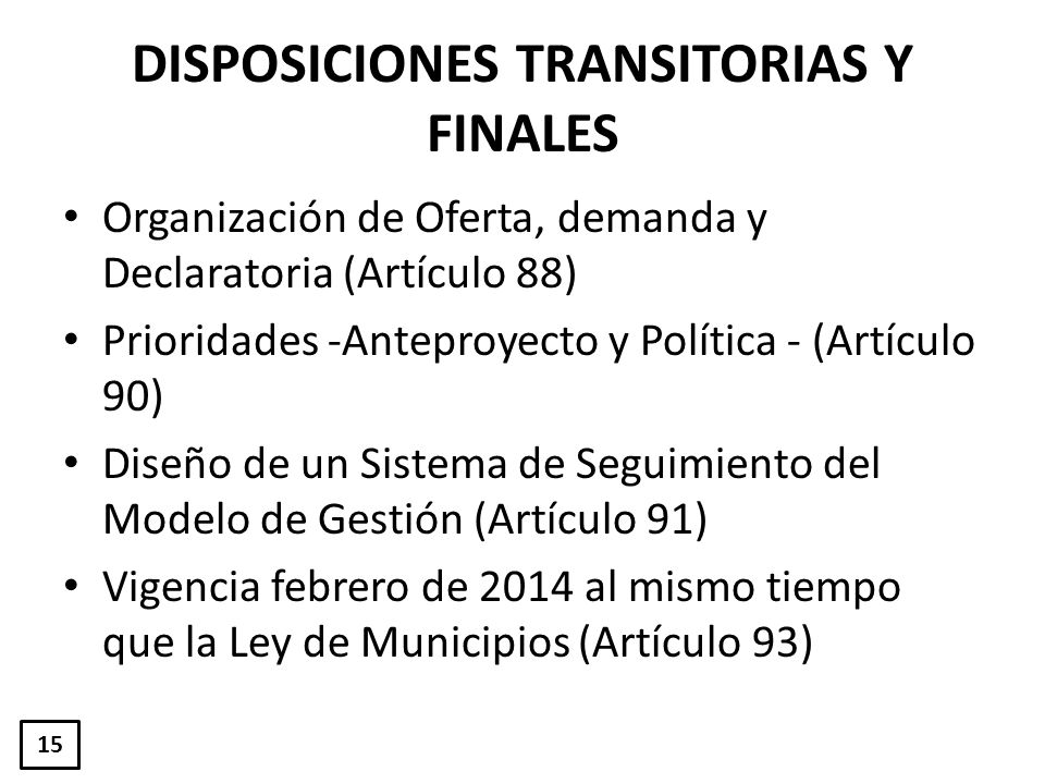 DISPOSICIONES TRANSITORIAS Y FINALES
