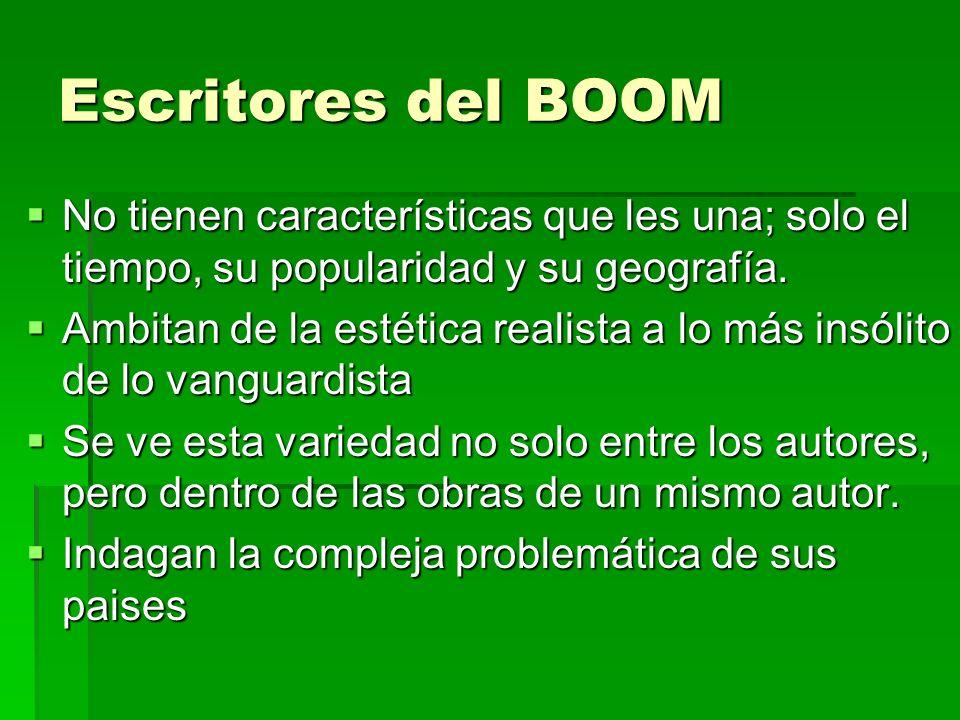 Escritores del BOOM No tienen características que les una; solo el tiempo, su popularidad y su geografía.