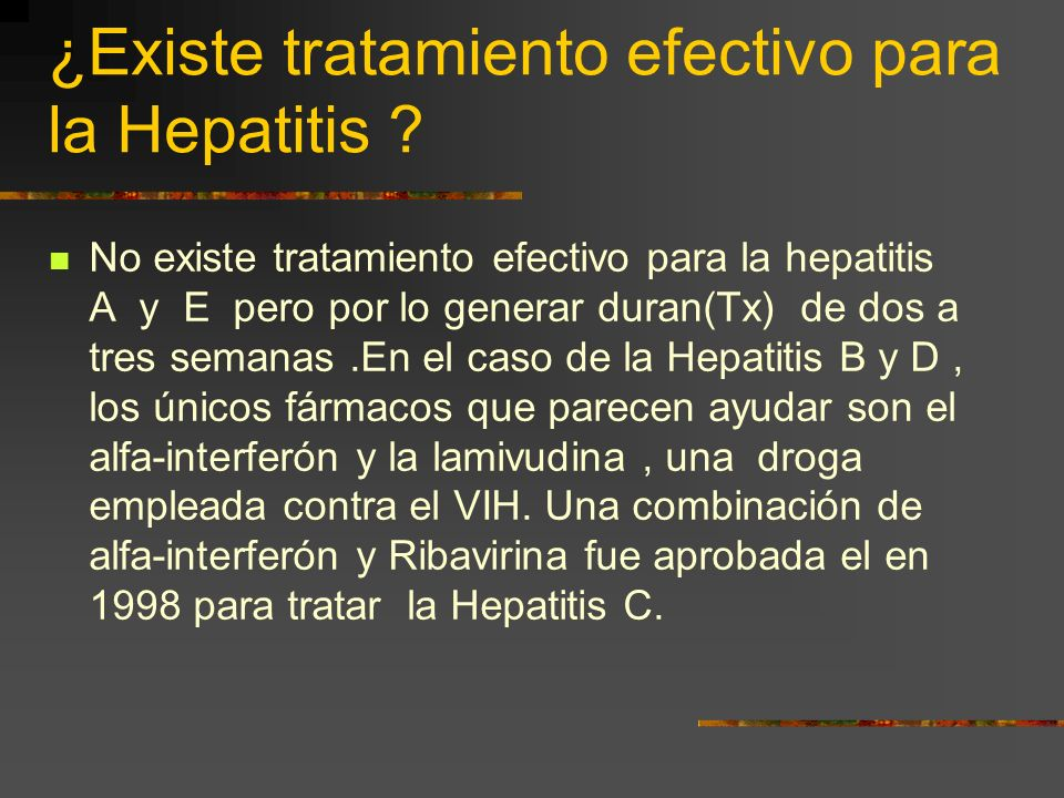 ¿Existe tratamiento efectivo para la Hepatitis