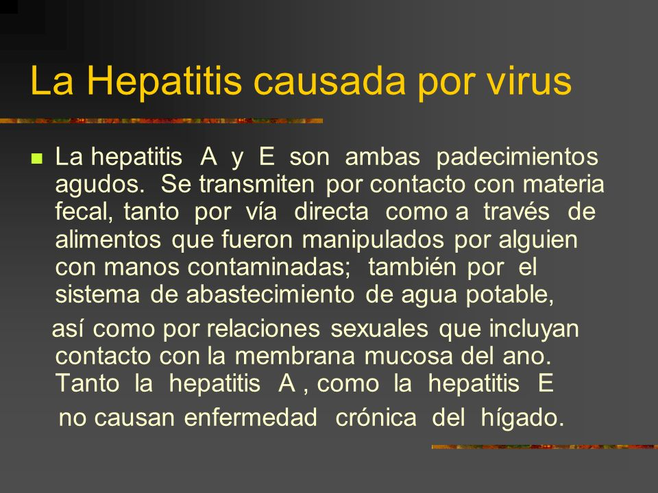 La Hepatitis causada por virus