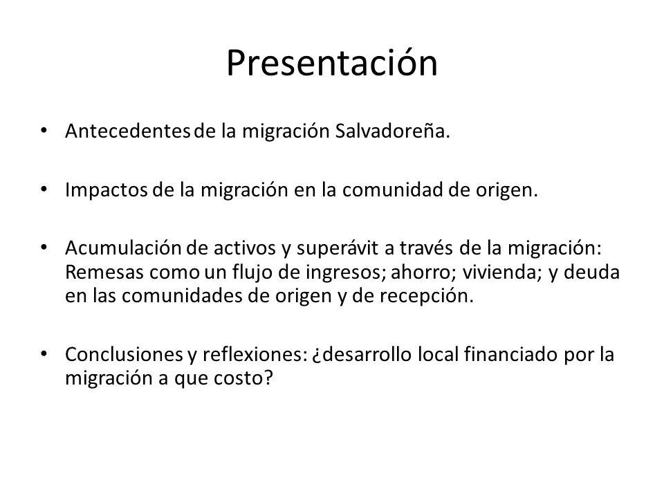 Presentación Antecedentes de la migración Salvadoreña.
