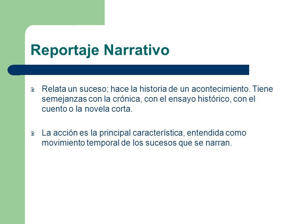 Reportaje Narrativo
