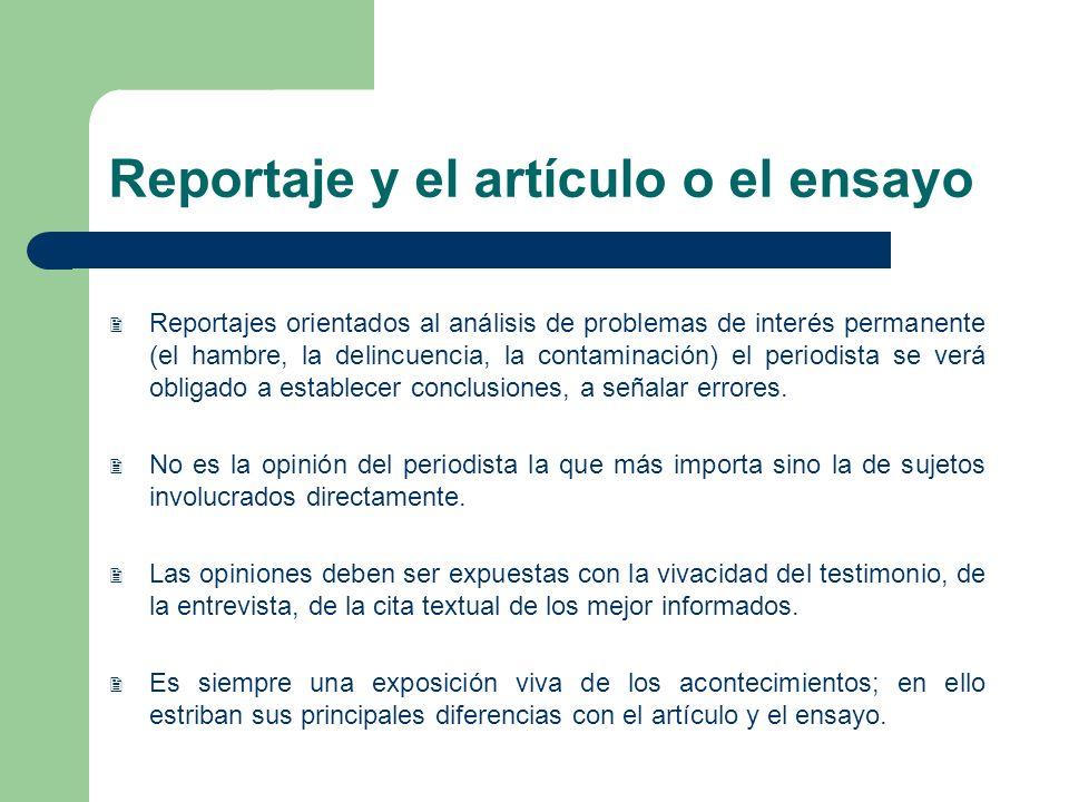 Reportaje y el artículo o el ensayo
