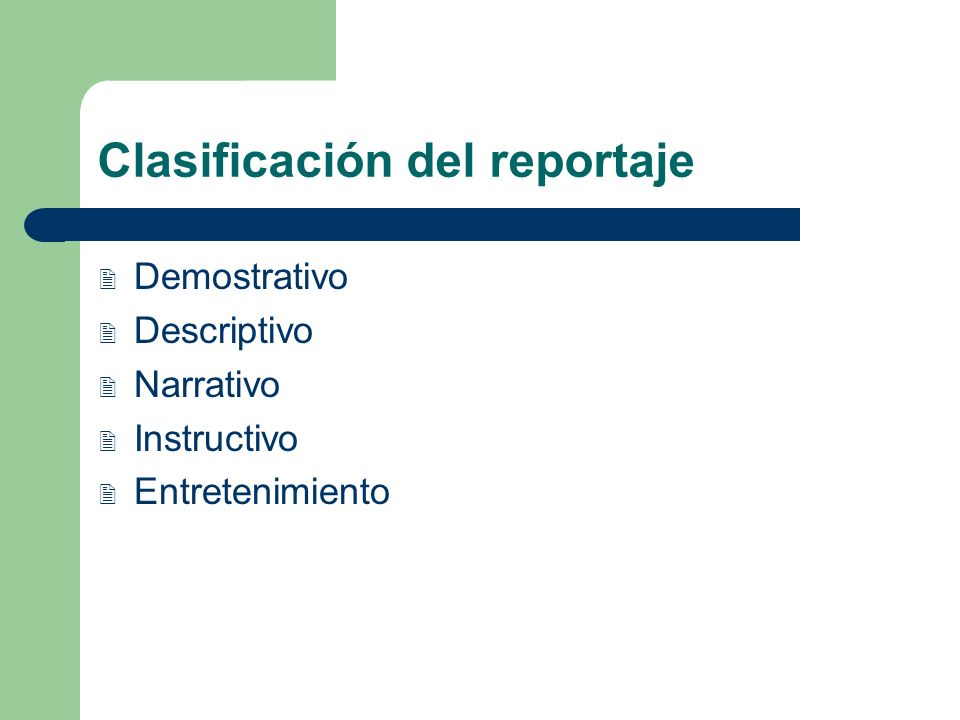 Clasificación del reportaje