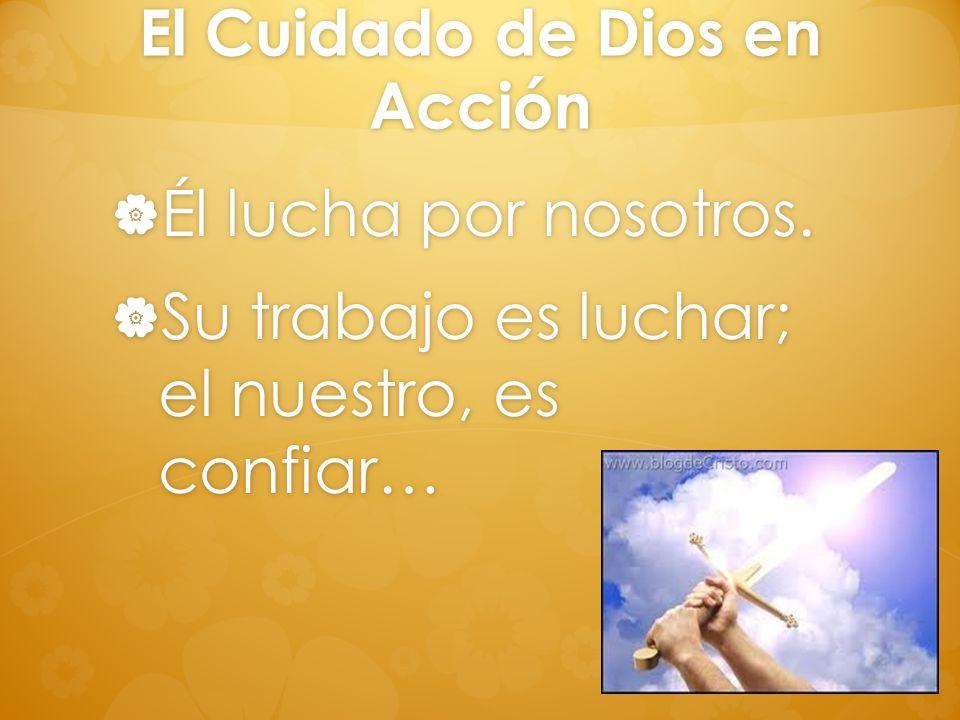 El Cuidado de Dios en Acción